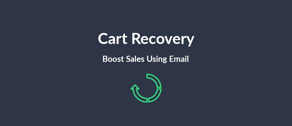 Cart Recovery Boost Sales Using Email