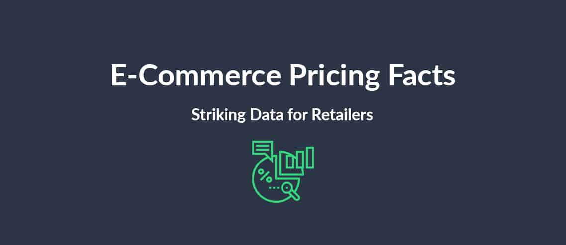 E-Commerce Pricing Facts Striking Facts for Retailers
