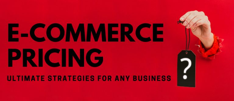 e-commerce-pricing-ultimate-strategies-for-any-business