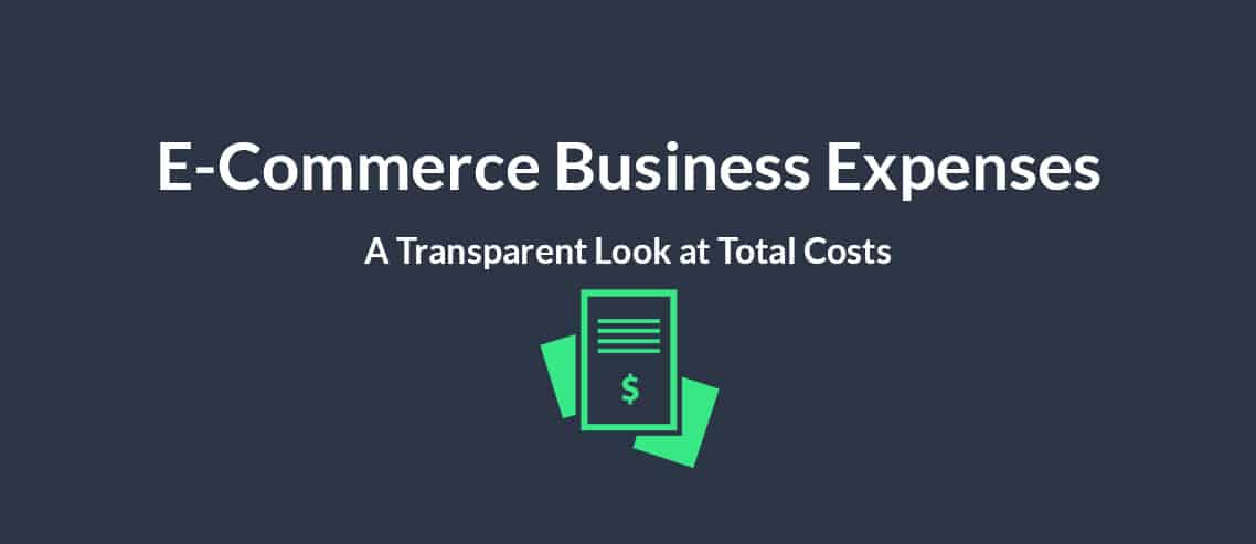 E Commerce Business Expenses