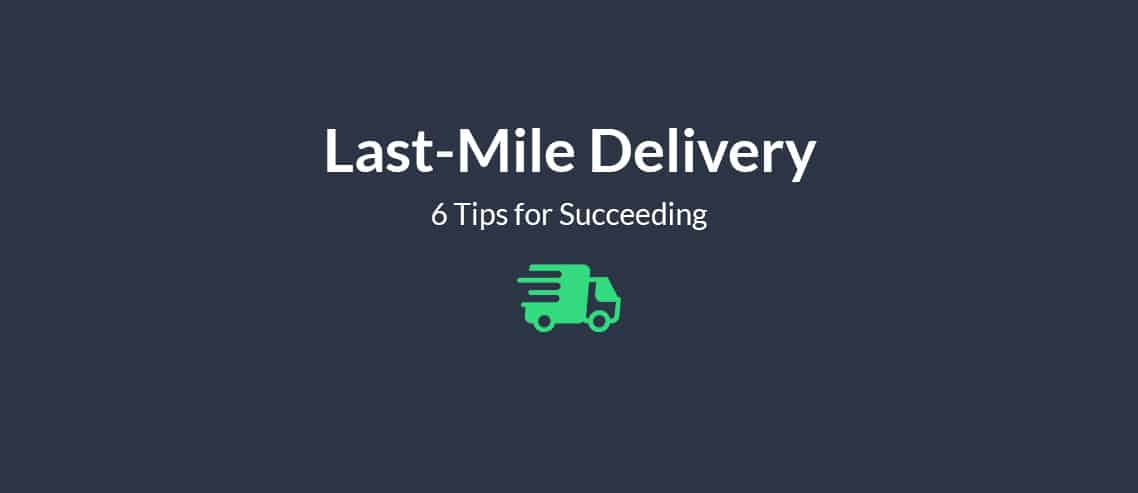 Last Mile Delivery