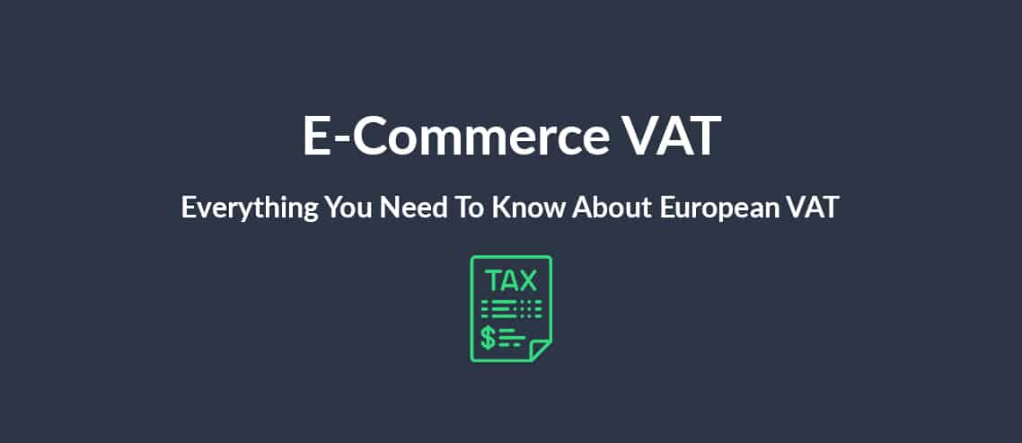 e-commerce-vat-everything-you-need-to-know-about-european-vat