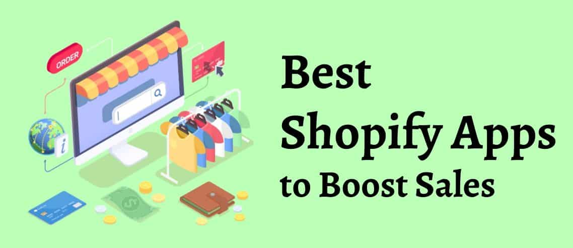 Best Shopify Apps to Boost Sales