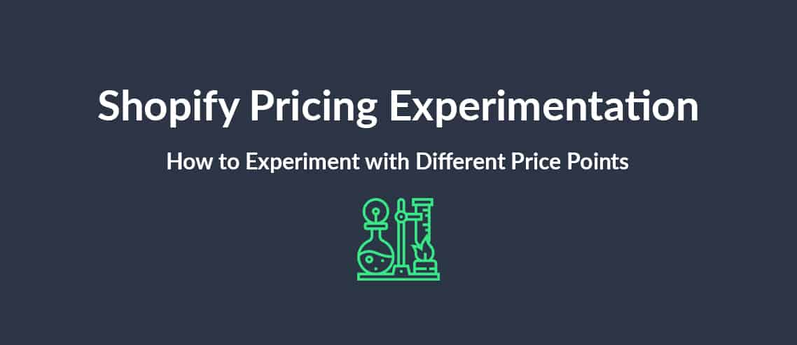 Shopify Pricing Experimentation How to Experiment With Different Price Points