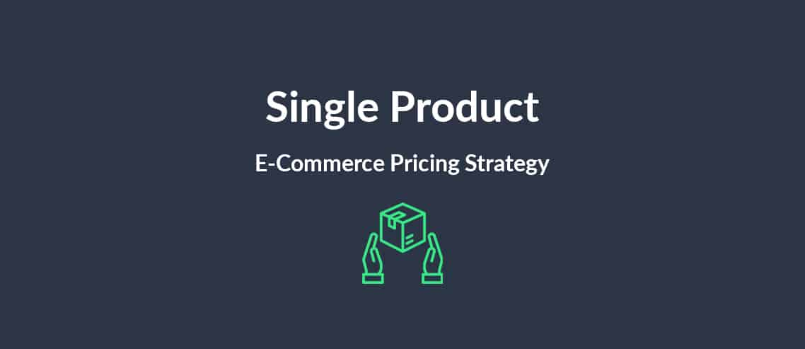 Single Product-E-Commerce Pricing Strategy