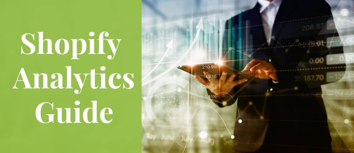 Shopify Analytics Guide Everything you Need to Knowa