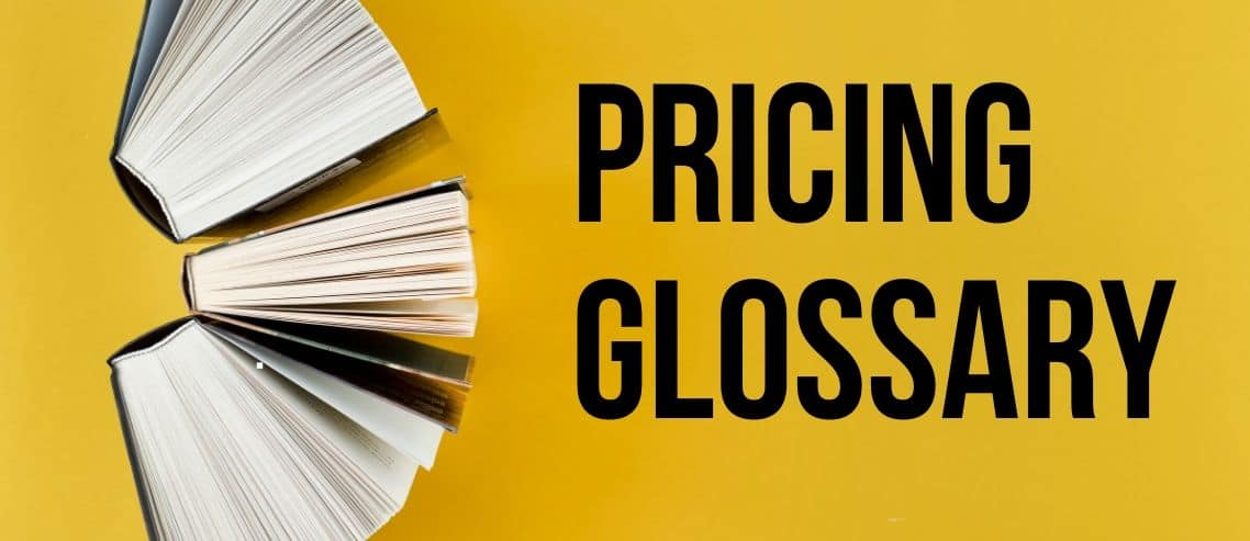 Pricing Glossary