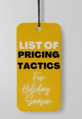 Pricing Tactics For The Holiday Season